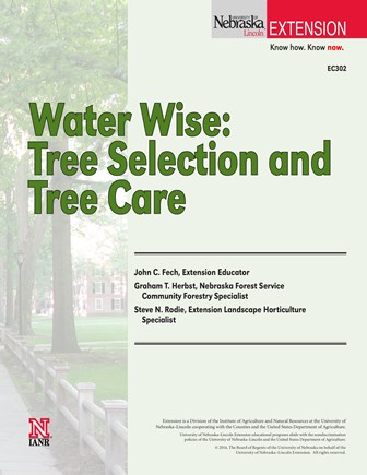 Water Wise: Tree Selection and Tree Care (EC302)