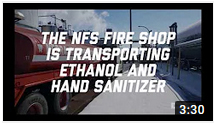 NFS Fire Shop Assists With Transporting Ethanol and Hand Sanitizer
